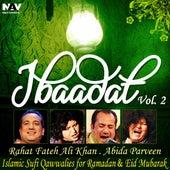 Ibadat Islamic Sufi Qawwalies Hamd Naat for Ramadan and Eid Mubarak, Vol. 2 by Various Artists