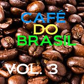 Café do Brasil, Vol. 3 von Various Artists