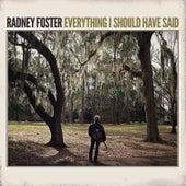 Everything I Should Have Said von Radney Foster