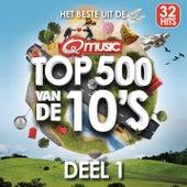 Qmusic Top 500 van de 10's - deel 1 (2014) van Various Artists
