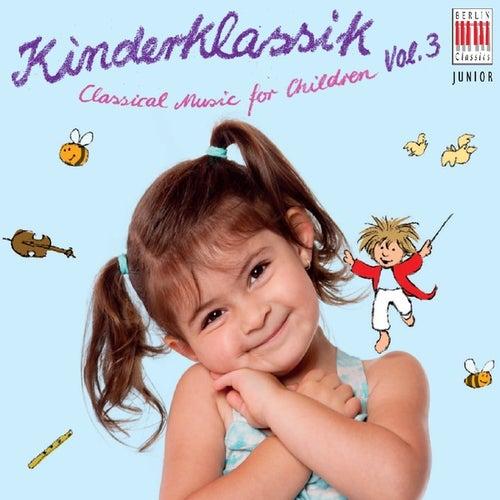 Classical Music for Children, Vol. 3 - Kinderklassik by Various Artists