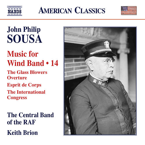 Sousa: Music for Wind Band, Vol. 14 by The Central Band Of The Royal Air Force