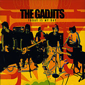 Today Is My Day by The Gadjits