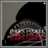 Conversa de Poeta de Baden Powell
