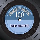 Quality Music 100 (100 Recordings Remastered) de Harry Belafonte