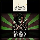 All the Greatest Masterpieces by Chuck Berry