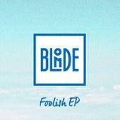 Foolish EP von Blonde