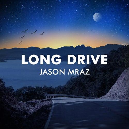 Long Drive by Jason Mraz
