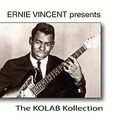 The Kolab Kollection (Ernie Vincent Presents) by Various Artists