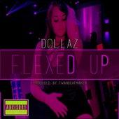 Flexed Up by Dollaz (Hip-Hop)