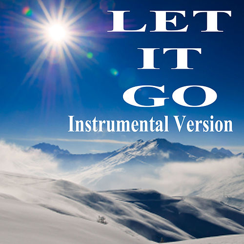 Let It Go (Instrumental Version) by The O'Neill Brothers Group