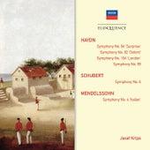 Haydn: Symphonies 92,94,99,104; Schubert: Symphony No.6; Mendelssohn: Symphony No.4
