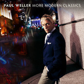 More Modern Classics de Paul Weller