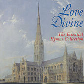Love Divine - The Essential Hymns Collection de Various Artists