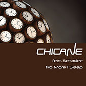 No More I Sleep von Chicane