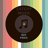 Catchy Music de Ray Price