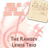 Time To Play Some Music von Ramsey Lewis