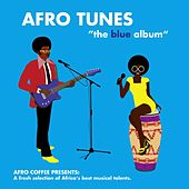 Afro Tunes - The Blue Album by Various Artists