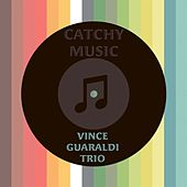 Catchy Music by Vince Guaraldi