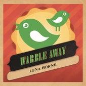 Warble Away de Lena Horne