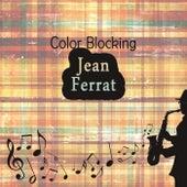 Color Blocking de Jean Ferrat