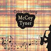 Color Blocking by McCoy Tyner