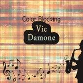 Color Blocking von Vic Damone