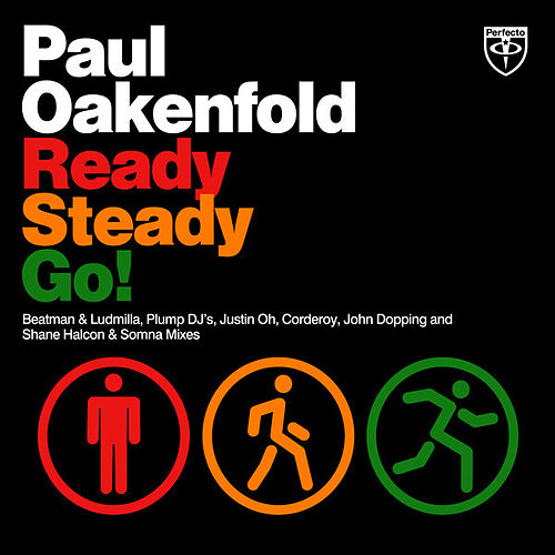 Ready Steady Go! by Paul Oakenfold
