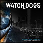 Watch Dogs (Original Game Soundtrack) by Brian Reitzell