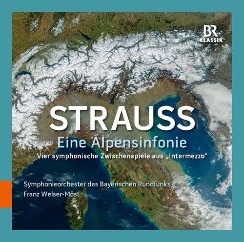 Strauss: Eine Alpensinfonie & Vier symphonische Zwischenpiele aus 'Intermezzo' by Bavarian Radio Symphony Orchestra