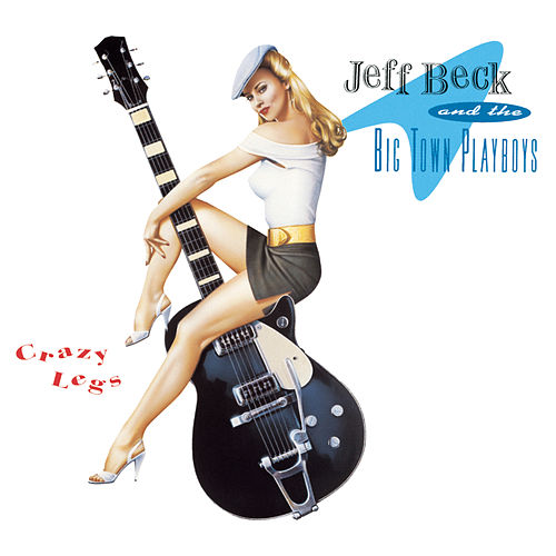 Crazy Legs by Jeff Beck