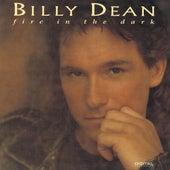 Fire in the Dark by Billy Dean