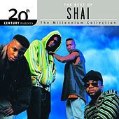 20th Century Masters: The Millennium Collection: Best Of Shai by Shai