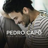 Para Ayudarte a Reir von Pedro Capó