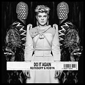 Do It Again Remixes by Robyn