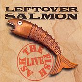 Ask The Fish de Leftover Salmon