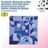 Gershwin: Rhapsody in Blue / Barber: Adagio for Strings; Overture / Bernstein: On the Town by Louise Edeiken