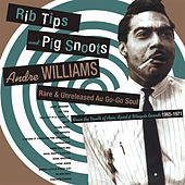 Rib Tips And Pig Snoots de Andre Williams