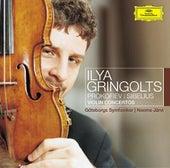 Prokofiev: Violin Concerto No.1 / Sibelius: Humoresques Op.89; Violin Concerto by Ilya Gringolts