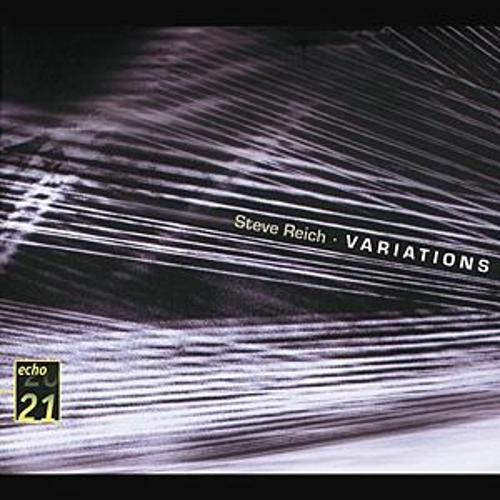 Reich: Variations; Music for Mallet Instruments; 6 Pianos by Various Artists