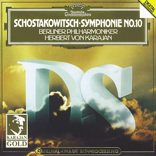 Shostakovich: Symphony No.10 by Berliner Philharmoniker