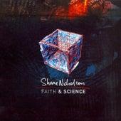 Faith & Science by Shane Nicholson
