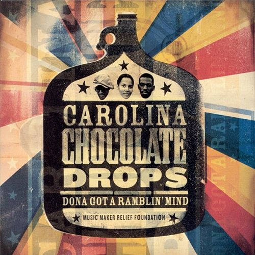 Dona Got a Ramblin' Mind by Carolina Chocolate Drops