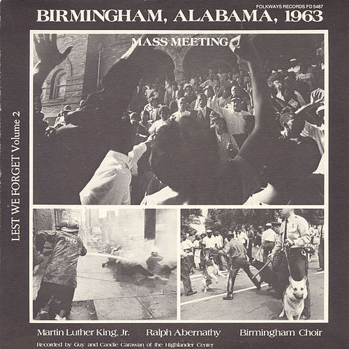 Lest We Forget, Vol. 2: Birmingham, Alabama, 1963 - Mass Meeting by Various Artists