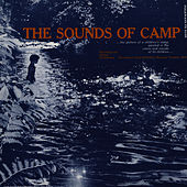 Sounds of Camp: A Documentary Study of a Children's Camp by Unspecified