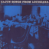 Cajun Songs from Louisiana by Various Artists
