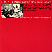 Tuareg Music of the Southern Sahara by Unspecified