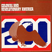 Songs and Ballads of Colonial and Revolutionary America by The Committee of Correspondence