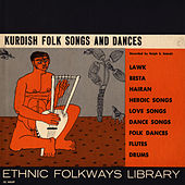 Kurdish Folk Songs and Dances by Unspecified
