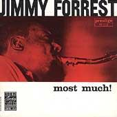 Most Much! by Jimmy Forrest